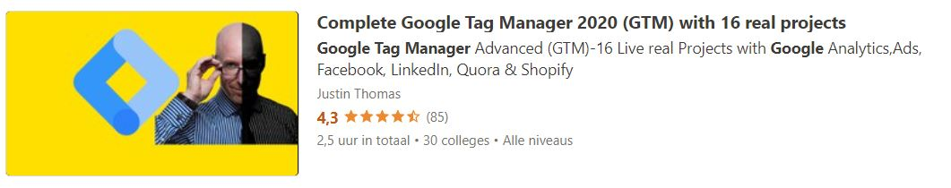 Complete Google Tag Manager 2020 (GTM) with 16 real projects
